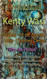 "Ceremonia de Temazcal: Cabaña de Sudar ""Rito de Pasaje"" en Kenty Wasy - Sábado 13 de Agosto, 14hs. @ Quilmes Oeste | Buenos Aires | Argentina"