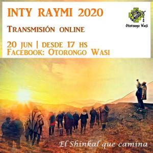 INTY RAYMI 2020: EL SHINKAL QUE CAMINA